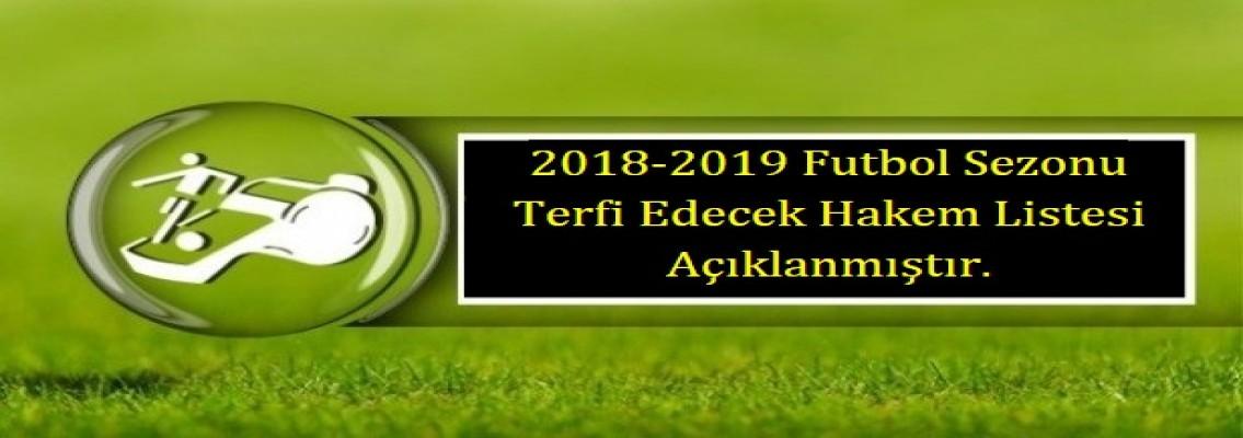 2018- 2019 TERFİ EDEBİLECEK HAKEMLER
